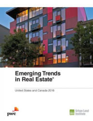 Emerging Trends in Real Estate 2018 (ISBN: 9780874204094)
