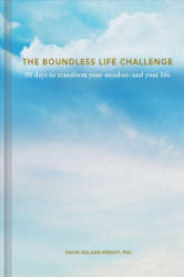 Boundless Life Challenge - 90 Days to Transform Your Mindset--and Your Life (ISBN: 9781507208694)