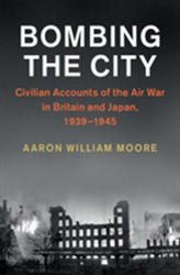 Studies in the Social and Cultural History of Modern Warfare - Aaron William Moore (ISBN: 9781108446525)