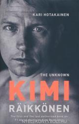 Unknown Kimi Raikkonen - Kari Hotakainen (ISBN: 9781471177668)