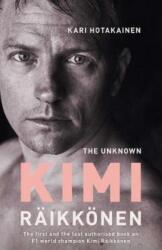Unknown Kimi Raikkonen (ISBN: 9781471177675)