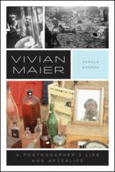 Vivian Maier - Pamela Bannos (ISBN: 9780226599236)