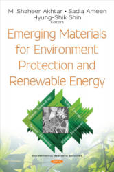 Emerging Materials for Environment Protection and Renewable Energy - AKHTAR, M. SHAHEER (ISBN: 9781536138504)