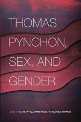 Thomas Pynchon, Sex, and Gender (ISBN: 9780820354019)