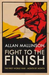 Fight to the Finish - Allan Mallinson (ISBN: 9780593079140)