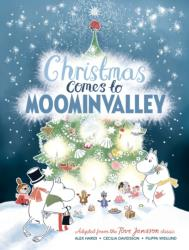 Christmas Comes to Moominvalley (ISBN: 9781529003628)