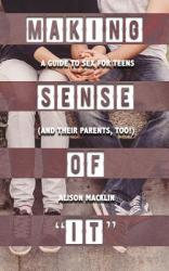 MAKING SENSE OF IT (ISBN: 9781632280640)