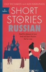 Short Stories in Russian for Beginners - Olly Richards (ISBN: 9781473683495)