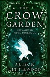 Crow Garden (ISBN: 9781848669888)