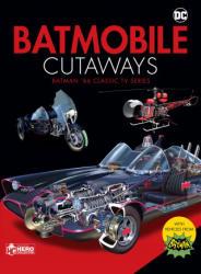 Batmobile Cutaways - The Classic Batman 1966 TV Series Plus Collectible (ISBN: 9781858755236)