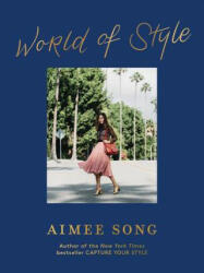 Aimee Song: World of Style - Aimee Song (ISBN: 9781419733369)