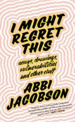I Might Regret This (ISBN: 9780349010878)