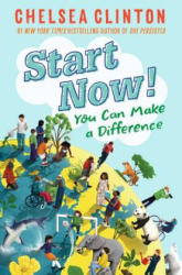 Start Now! - You Can Make a Difference (ISBN: 9780525514367)
