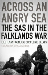 Across an Angry Sea: The SAS in the Falklands War - The SAS in the Falklands War (ISBN: 9781787381124)