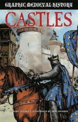 Graphic Medieval History: Castles (ISBN: 9781445167237)
