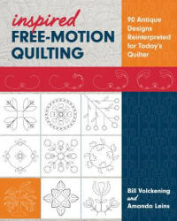 Inspired Free-Motion Quilting (ISBN: 9781617456497)