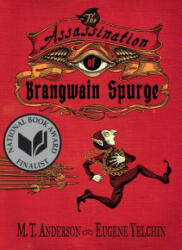Assassination of Brangwain Spurge (ISBN: 9780763698225)