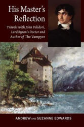 His Masters Reflection (ISBN: 9781845199531)