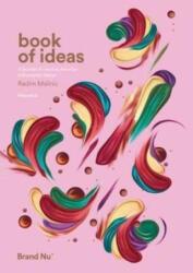 Book of Ideas - Radim Malinic (ISBN: 9780993540011)