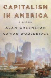 Capitalism In America - Alan Greenspan, Adrian Wooldridge (ISBN: 9780735222441)