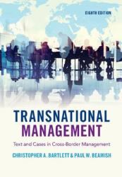 Transnational Management: Text and Cases in Cross-Border Management (ISBN: 9781108422437)