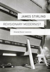 James Stirling - Amanda Lawrence (ISBN: 9780300170054)