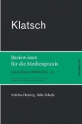 Klatsch - Bettina Hennig, Rike Schulz, Stephan Weichert, Andreas Elter (ISBN: 9783869620275)