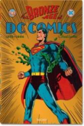 The Bronze Age of DC Comics - Paul Levitz (ISBN: 9783836535809)