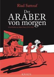 Der Araber von morgen - Eine Kindheit im Nahen Osten (1978-1984) - Riad Sattouf, Andreas Platthaus (ISBN: 9783813506662)