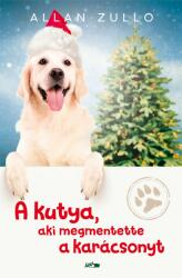 A kutya, aki megmentette a karácsonyt (2018)