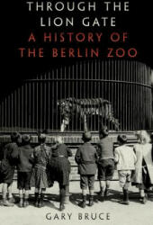 Through the Lion Gate - Gary Bruce (2017)