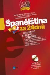 Španělština za 24 dnů + CD - María M. A. Loessin, Francesca Angrisano, María Teresa González Núnez (2015)