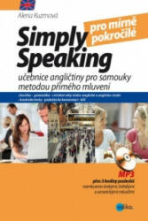 Simply speaking pro mírně pokročilé + CD - Alena Kuzmová (2015)