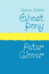 Ghost Pony - Peter Clover (2007)