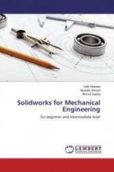 Solidworks for Mechanical Engineering - Laith Habeeb, Mustafa Ahmed, Ahmed Sadeq (2016)