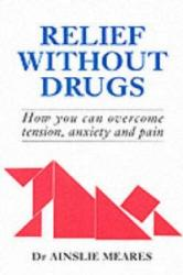Relief without Drugs - Ainslie Meares (1994)