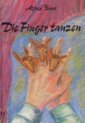 Die Finger tanzen - Alfred Baur (2002)