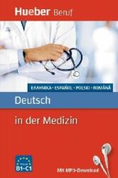 Berufssprachführer. Deutsch in der Medizin - Valeska Hagner, Alfred Schmidt, Vicky Gil, Carmen Matei, Angelika Gajkowski, Eleni Girma-Ernst (2017)