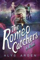 Romeo Catchers (2017)