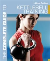 Complete Guide to Kettlebell Training (2011)