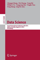 Data Science - Second International Conference, ICDS 2015, Sydney, Australia, August 8-9, 2015, Proceedings (2015)