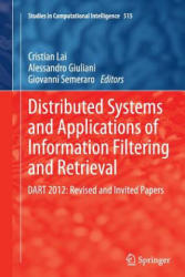 Distributed Systems and Applications of Information Filtering and Retrieval - DART 2012: Revised and Invited Papers (2016)