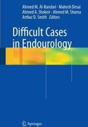 Difficult Cases in Endourology (2016)