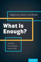 What is Enough? - Carina Fourie (ISBN: 9780199385263)