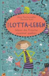 Mein Lotta-Leben 13. Wenn die Frösche zweimal quaken - Alice Pantermüller, Daniela Kohl (ISBN: 9783401603322)