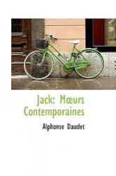 Alphonse Daudet - Jack - Alphonse Daudet (ISBN: 9781103424238)