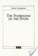 Symbolism of the Stupa (ISBN: 9780877277002)