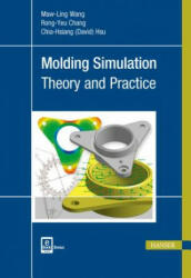 Molding Simulation - Theory and Practice (ISBN: 9781569906194)