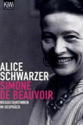 Simone de Beauvoir - Alice Schwarzer (2007)