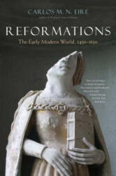 Reformations - The Early Modern World, 1450-1650 (ISBN: 9780300240030)